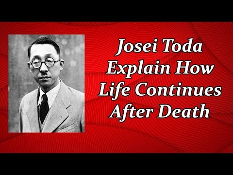 Josei Toda Explains How Life Continues After Death