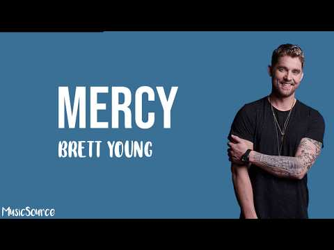 Brett Young - Mercy (Lyrics)
