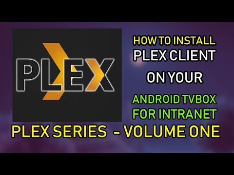 Plex Client On Your Android BOX  - How To Series Vol 1