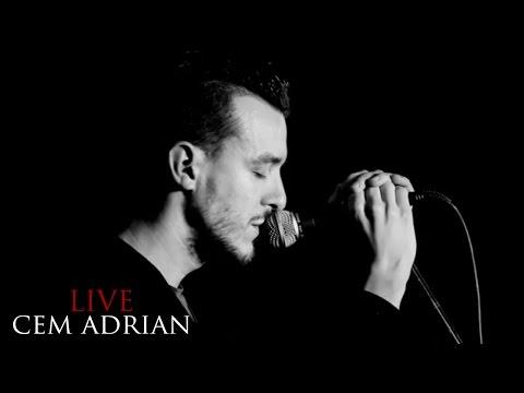 Cem Adrian - Ben Geldim (Live)