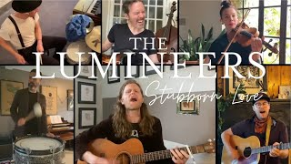 The Lumineers - Stubborn Love (At Home Version)
