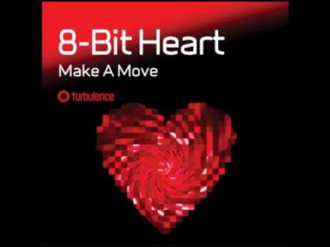 8-Bit Heart - Make A Move (Radio Edit)