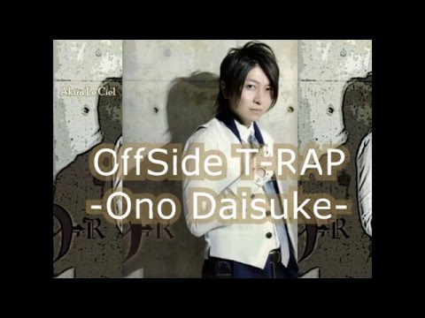 OffSide T-RAP -Ono Daisuke-    Sub español y karaoke   