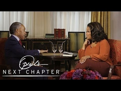 A Moment That Changed the Al Sharpton's Life Forever | Oprah's Next Chapter | Oprah Winfrey Network