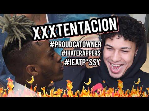 XXXTENTACION - #PROUDCATOWNER #IHATERAPPERS #IEATPUSSY Prod. RONNY J! | REACTION