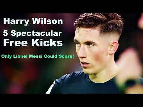 Harry Wilson Top 5 Spectacular Free Kicks Only Lionel Messi Could Score!