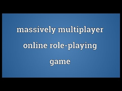 Massively multiplayer online role-playing game Meaning