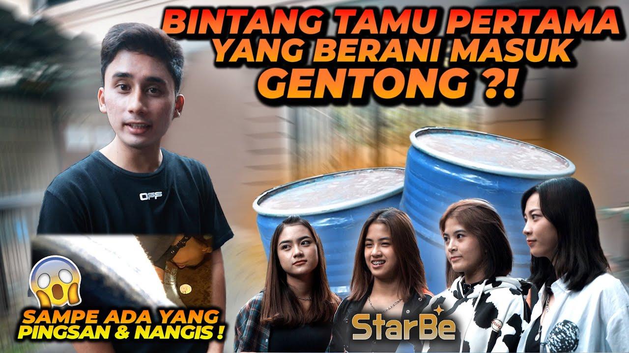 BINTANG TAMU PERTAMA YANG BERANI MASUK GENTONG ! SAMPE ADA YANG NANGIS & PINGSAN ! @StarBe Official