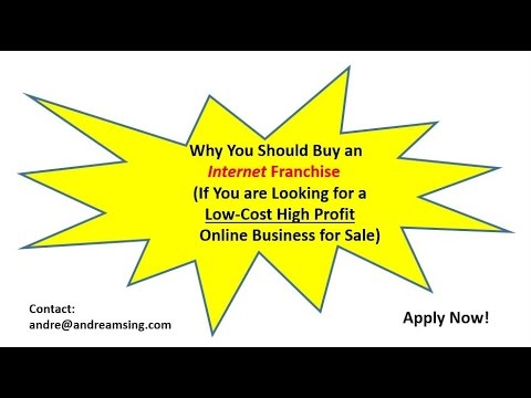 Why You Should Buy an Internet Franchise (If You Are Looking For an Online Business For Sale)