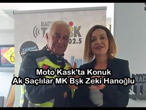 Moto Kask Programı Konuk Ak Saçlılar MK Bşk Zeki Hanoğlu