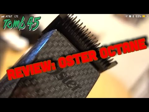 Barber Tool Review: Oster Octane