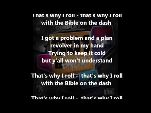Gunplay - Bible on the Dash [Lyrics] Explicit