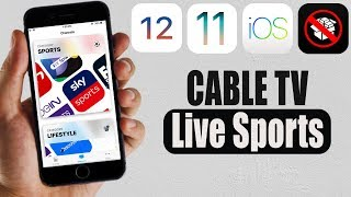 3 Best Apps Watch Live Sports & Cable TV FREE iOS 11 - 11.4 / 10 / 9 NO Jailbreak iPhone iPad iPod