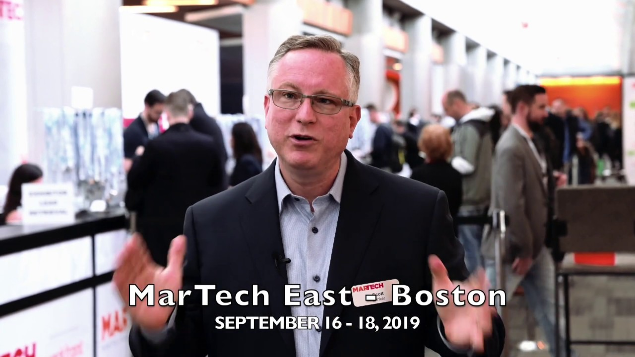 The MarTech® Conference   September 16-18, 2019   Boston, MA