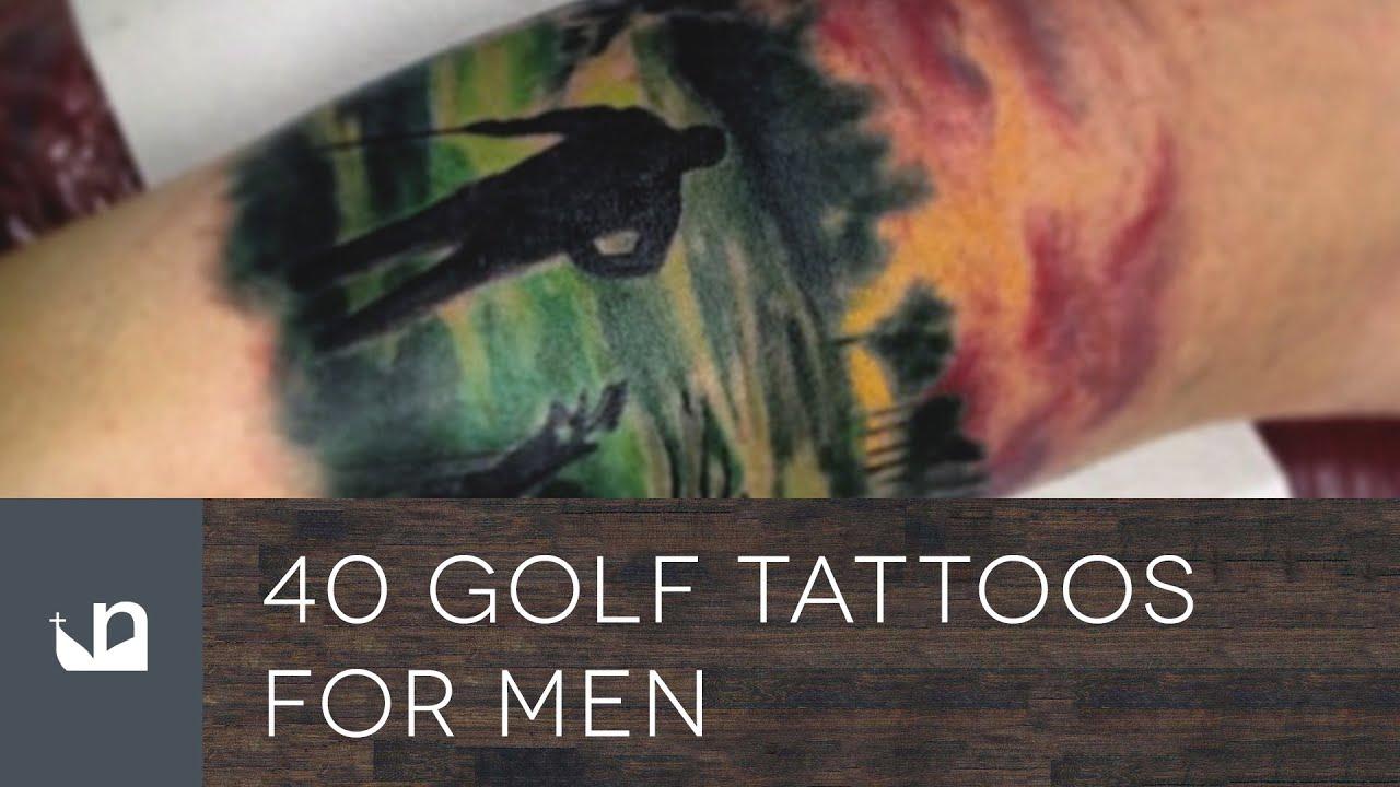 40 golf tattoos for men youtube. Black Bedroom Furniture Sets. Home Design Ideas