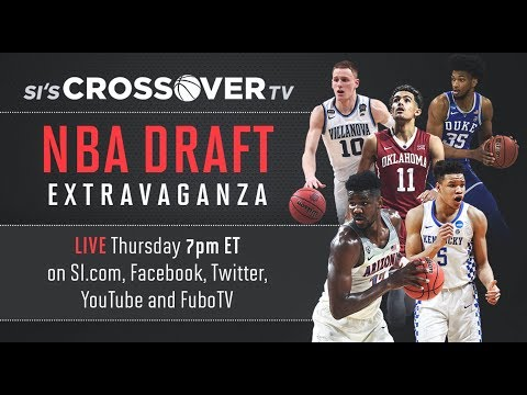 live-si-s-crossover-tv-nba-draft-extravaganza