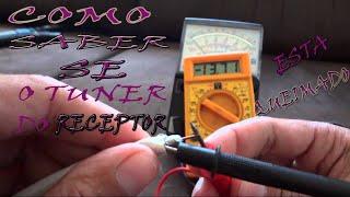 Teste se o Tuner do seu Receptor esta Queimado 1/2