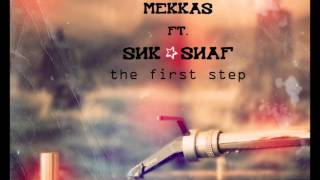 Mekkas ft.  Snk ☆ Snaf - Final Station