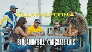 "Benjamin Bill & Michael Luis - ""Killa Kalifornia"" (Official Video)"