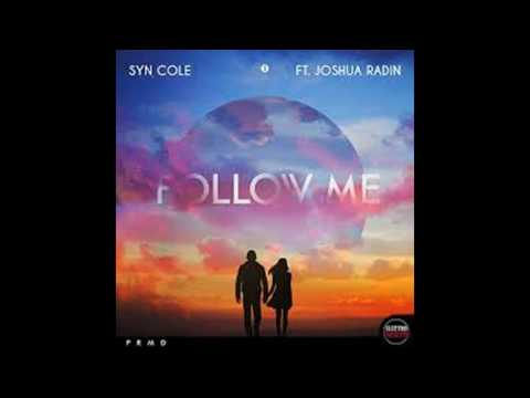 Syn Cole Feat. Joshua Radin - Follow Me (Extended Mix)