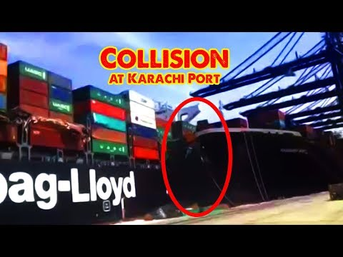 Two container ships MV Tolten & Hamburg Bay collided at the Karachi port | Ship's Collision