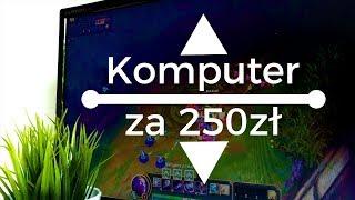 Komputer za 250 ZŁOTYCH do GIER! cz.3 + TEST GTA V, TF2, LOL