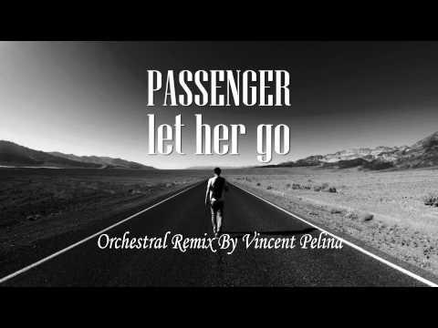 Passenger-Let Her Go (Orchestral Arrangement)