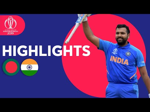 Bangladesh vs India | ICC Cricket World Cup 2019 - Match Hig