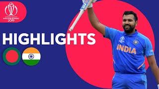 Rohit Hits Ton & Bumrah Masterclass   Bangladesh Vs India   Highlights   Icc Cricket World Cup 2019