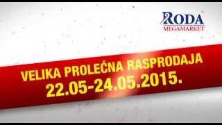 Roda - Velika prolećna rasprodaja - 22 - 24.05.2015.