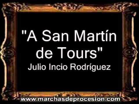 A San Martín de Tours - Julio Incio Rodríguez [PE]
