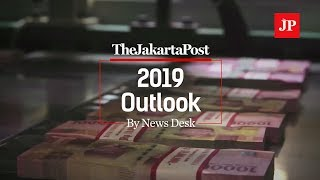 2019 Outlook | part 1 - The Economy
