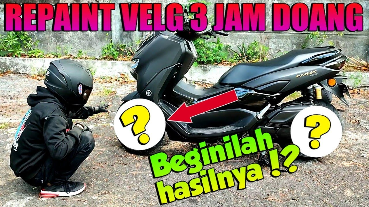 Repaint Velg new nmax - Nambah Ganteng Cuyy.!! || nmax modifikasi