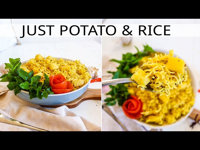 Make a Prefect Meal with Just Rice and Potatoes