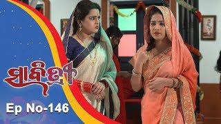 Savitri | Full Ep 146 | 25th Dec 2018 | Odia Serial – TarangTV