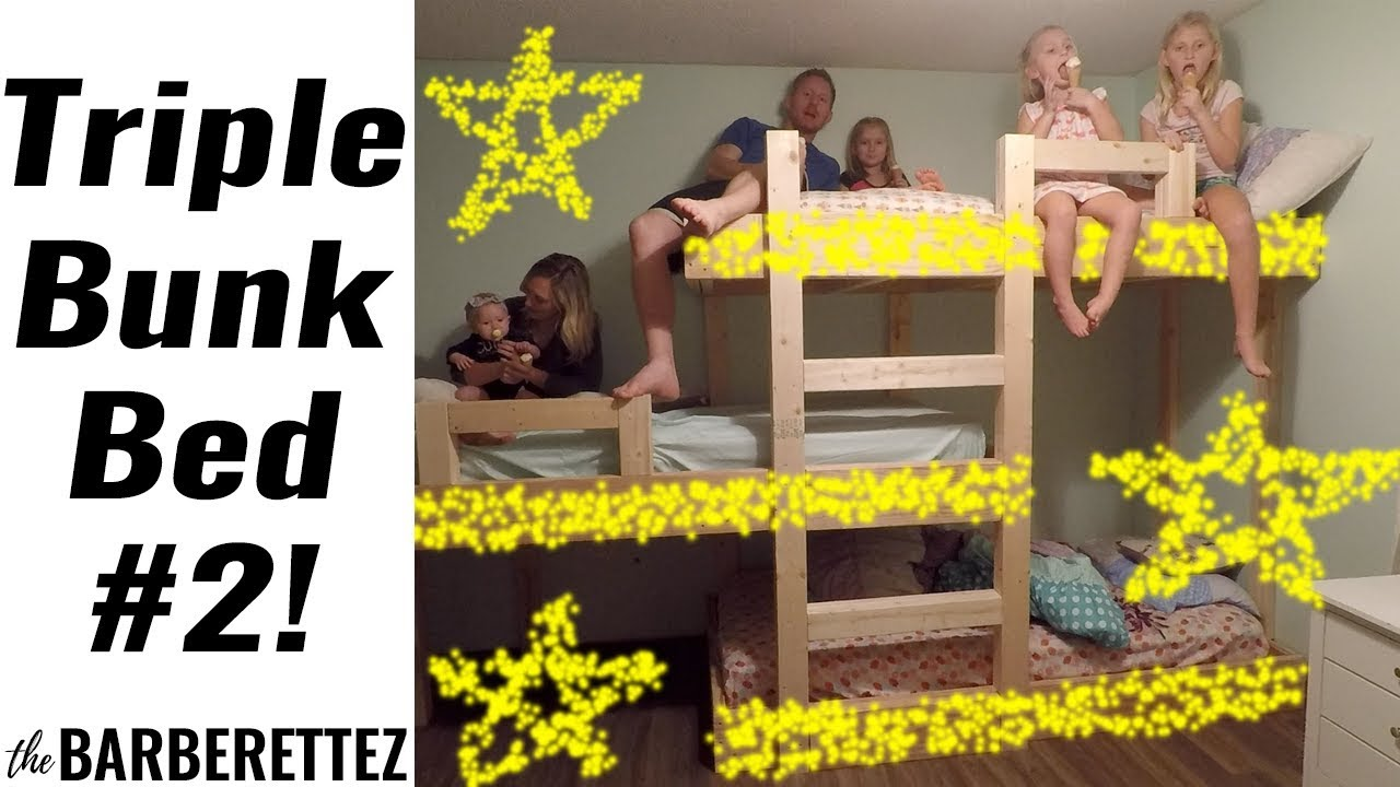 Building A Triple Bunk Bed Again Youtube