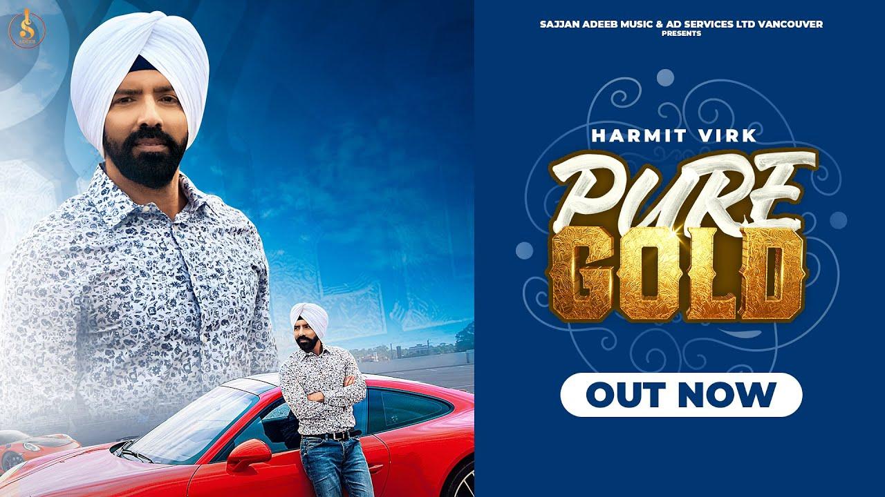 Pure Gold ( Full Video ) Harmit Virk   Jaggi Jagowal   New Punjabi Song 2020   Sajjan Adeeb Music