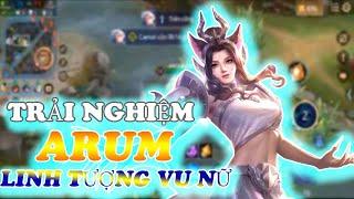 LIÊN QUÂN   Trải Nghiệm Skin Mới Arum Linh Tượng Vu Nữ Cùng BestCooL Gaming