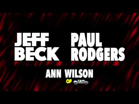 Announcing Jeff Beck, Paul Rodgers, And Ann Wilson Summer Tour 2018