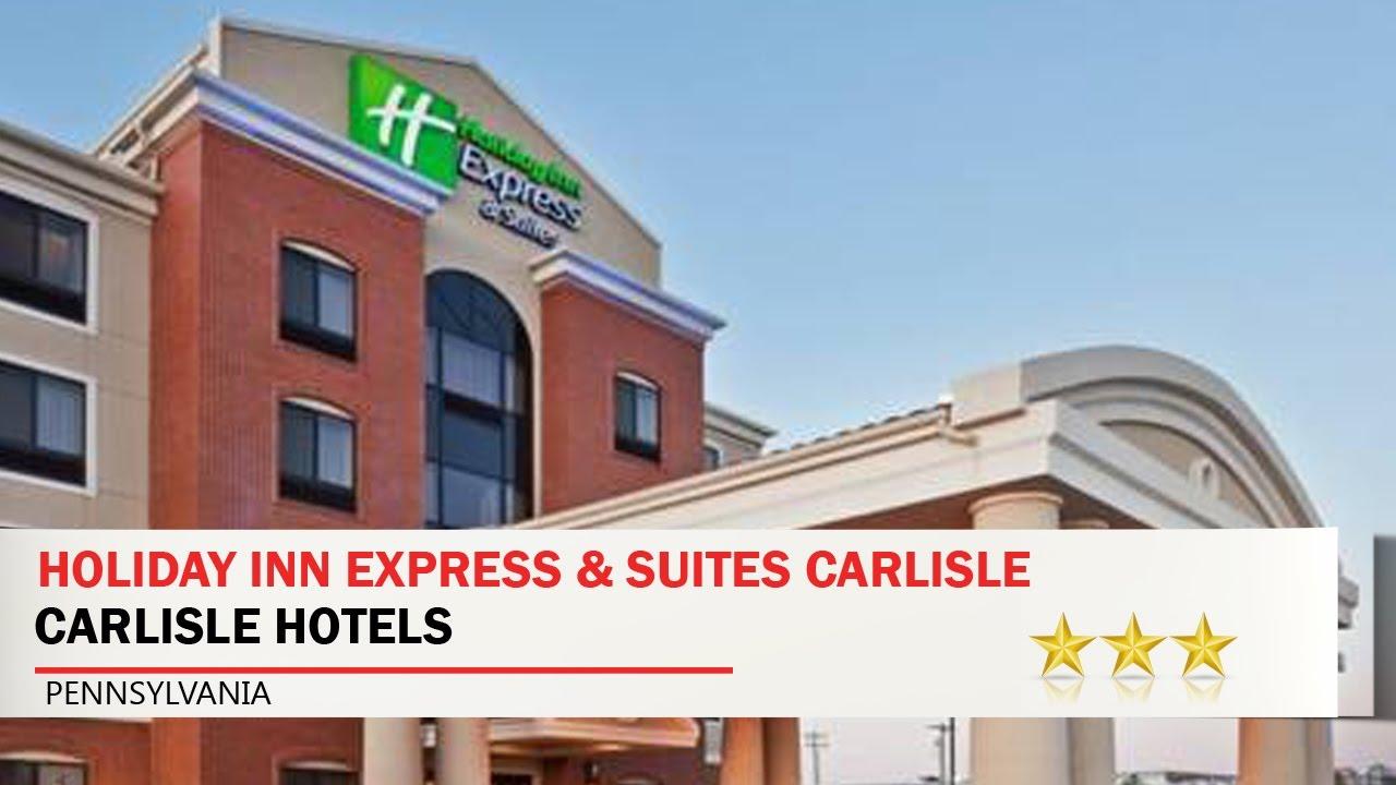 Holiday Inn Express Suites Carlisle Hotels Pennsylvania
