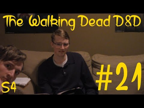 The Walking Dead D&D S4 Part 21: Rise of the Governor
