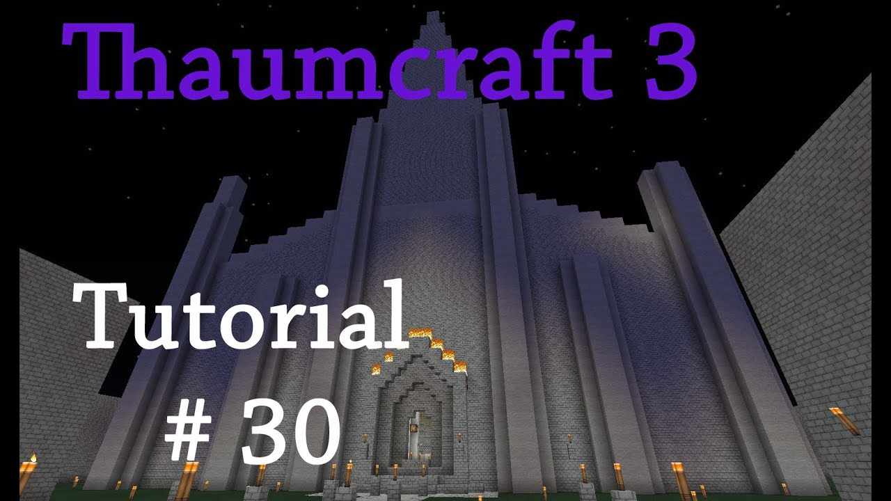 Thaumcraft 3 Tutorial