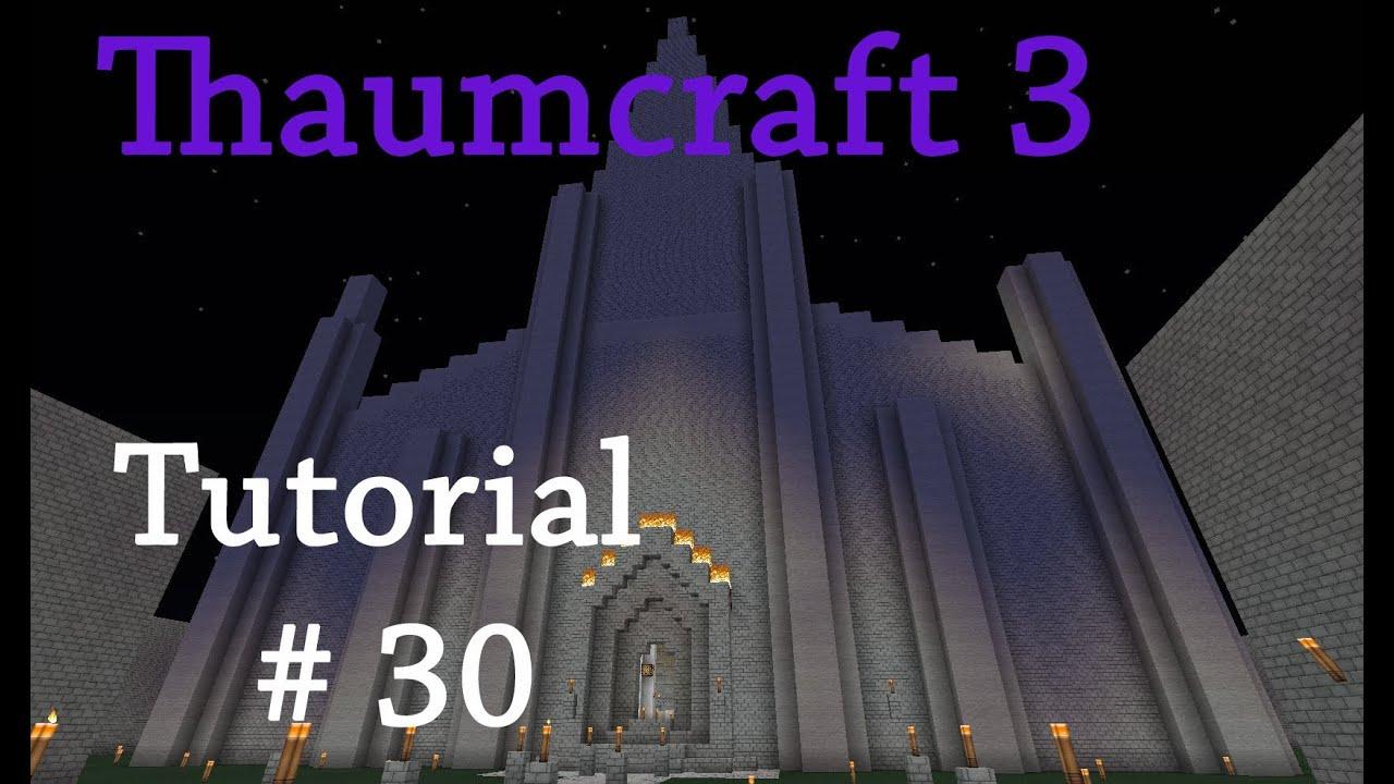 Thaumcraft 3 Tutorial