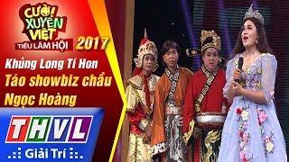 THVL | Cười xuyên Việt – TLH 2017: Tập 9[1]: Táo Showbiz chầu Ngọc Hoàng - Khủng Long Tí Hon