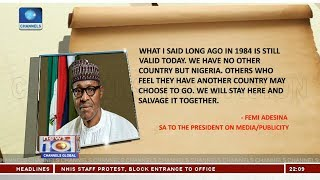 ''Be Loyal To Your Country'' Buhari Charges Nigerians 22/10/18 Pt.1  News@10 