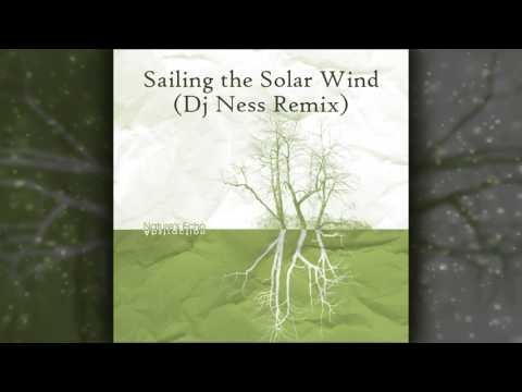 Nature's Echo (2007) - Sailing the Solar Wind (Dj Ness Remix)
