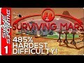 Surviving Mars Gameplay Ep 1 ►485% HARDEST DIFFICULTY!◀ City Building Survival Management Game 2018