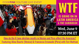 WTF is Going on in Latin America: How do the June sixth Elections in Mexico and Peru impact the Am ...  | NewsBurrow thumbnail