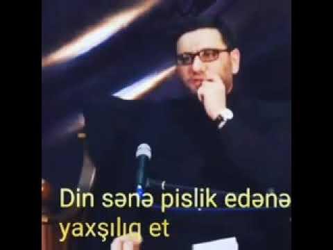 Sene Pislik Edene Yaxsiliq Et dini status whatsapp ucun 2019