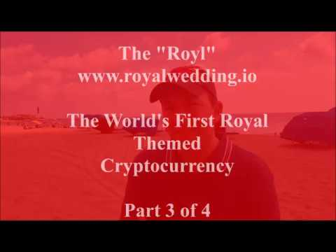"""The """"Royl"""" Cryptocurrency Introduction Part 3 of 4 (The Human Face of Cryptocurrency)"""